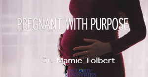Pregnant With Purpose